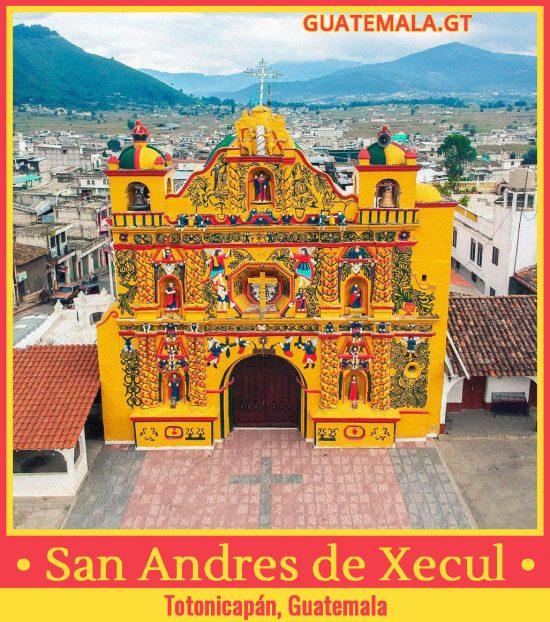 Iglesia de San Andrés de Xecul, Totonicapán, Guatemala