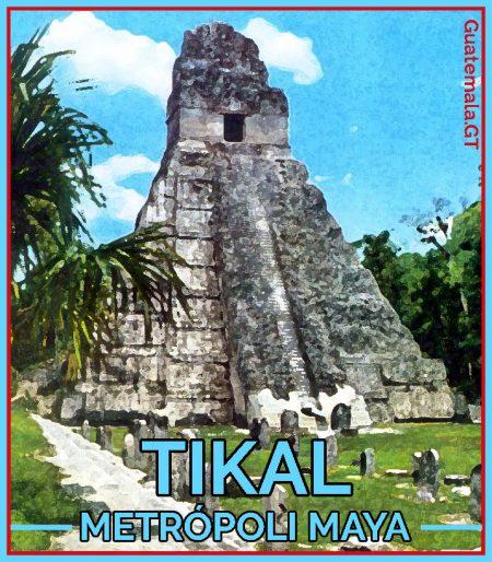 Tikal, Guatemala, Pirámide maya, una postal